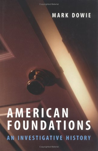 American Foundations: An Investigative History 9780262041898