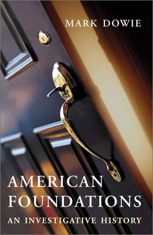 American Foundations: An Investigative History 9780262541411