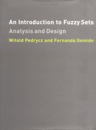 An Introduction to Fuzzy Sets: Analysis and Design 9780262161718