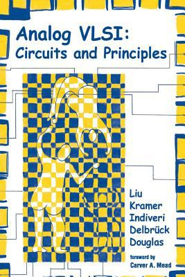 Analog VLSI: Circuits and Principles 9780262122559