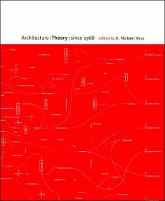 Architecture Theory Since 1968 9780262581882
