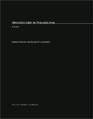 Architecture in Philadelphia: A Guide 9780262700214