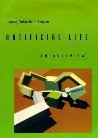 Artificial Life: An Overview 9780262621120