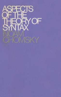 Aspects of the Theory of Syntax 9780262530071