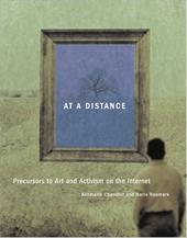 At a Distance: Precursors to Art and Activism on the Internet 794074