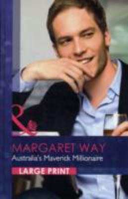 Australia's Maverick Millionaire 9780263222524