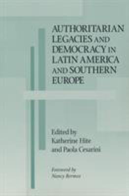 Authoritarian Legacies Democracy in La 9780268020194