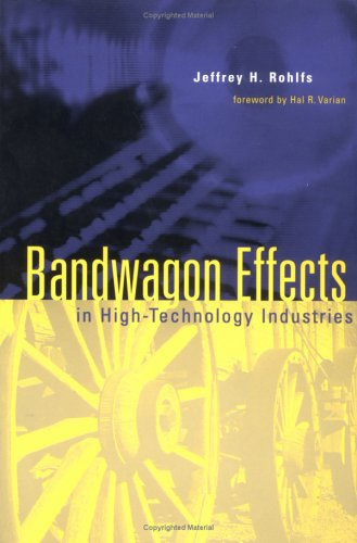 Bandwagon Effects in High-Technology Industries 9780262681384