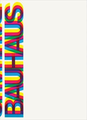 Bauhaus: Weimar, Dessau, Berlin, Chicago 9780262730471