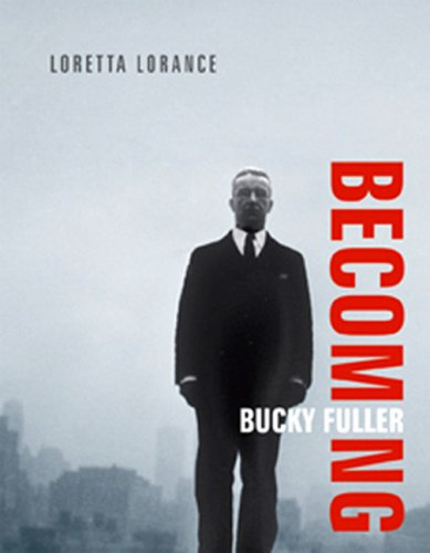 Becoming Bucky Fuller 9780262123020
