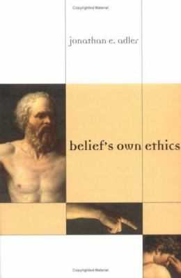 Belief's Own Ethics 9780262011921