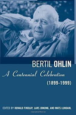 Bertil Ohlin: A Centennial Celebration (1899-1999) 9780262062282