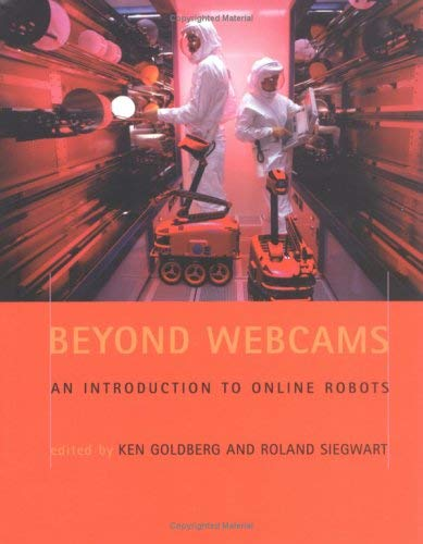 Beyond Webcams: An Introduction to Online Robots 9780262072250