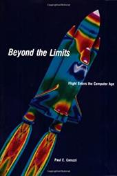 Beyond the Limits Beyond the Limits: Flight Enters the Computer Age Flight Enters the Computer Age
