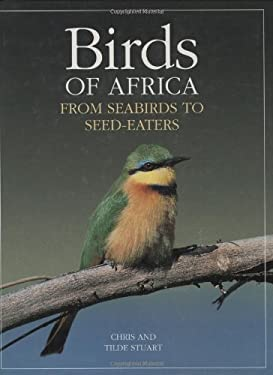Birds of Africa: From Seabirds to Seed-Eaters 9780262194303