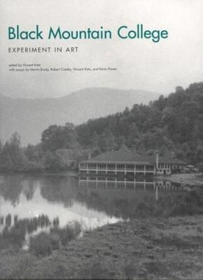 Black Mountain College: Experiment in Art 9780262112796