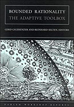 Bounded Rationality: The Adaptive Toolbox 9780262571647