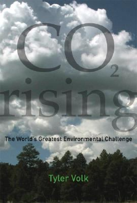 CO2 Rising: The World's Greatest Environmental Challenge 9780262220835