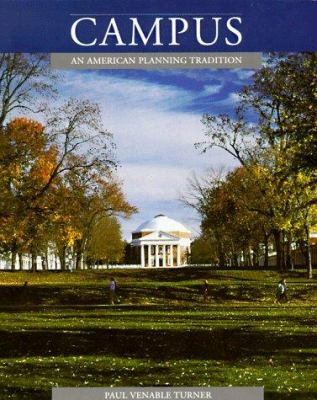 Campus: An American Planning Tradition 9780262700320