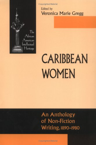 Caribbean Women: An Anthology of Non-Fiction Writing, 1890-1980 9780268029609
