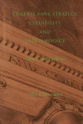Central Bank Strategy, Credibility, and Independence: Theory and Evidence