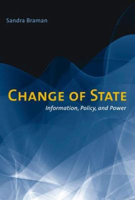 Change of State: Information, Policy, and Power 9780262025973
