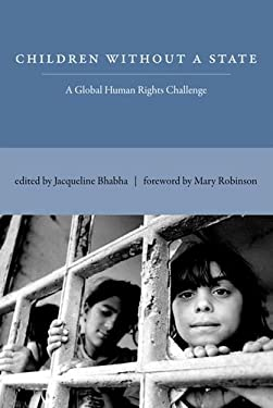 Children Without a State: A Global Human Rights Challenge 9780262015271