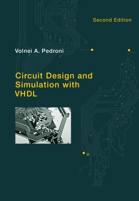 Circuit Design and Simulation with VHDL 9780262014335