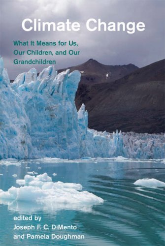 Climate Change: What It Means for Us, Our Children, and Our Grandchildren 9780262541930