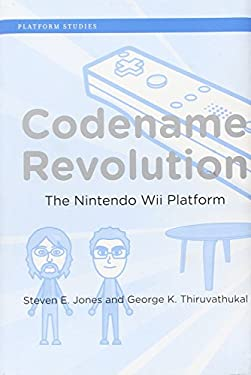 Codename Revolution: The Nintendo Wii Platform 9780262016803