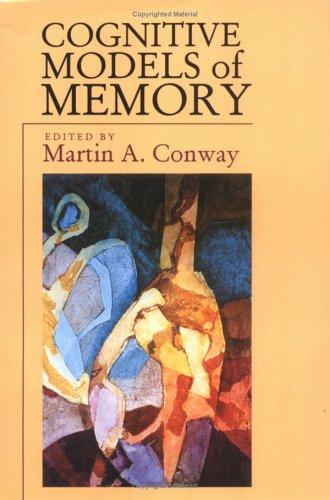 Cognitive Models of Memory 9780262531481