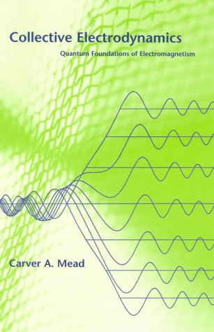 Collective Electrodynamics: Quantum Foundations of Electromagnetism 9780262632607