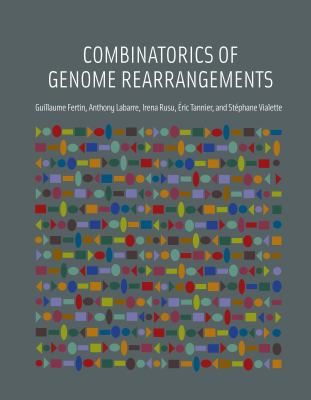 Combinatorics of Genome Rearrangements 9780262062824