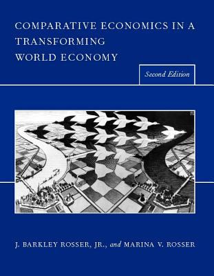 Comparative Economics in a Transforming World Economy 9780262182348