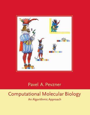 Computational Molecular Biology: An Algorithmic Approach 9780262161978
