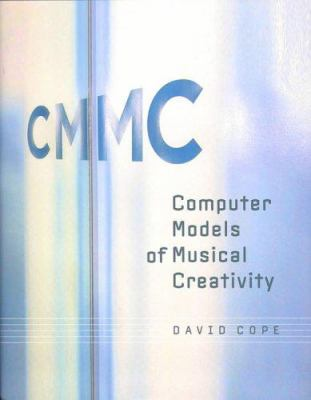 Computer Models of Musical Creativity 9780262033381