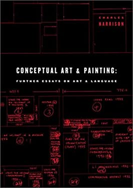 Conceptual Art and Painting: Further Essays on Art & Language 9780262083027