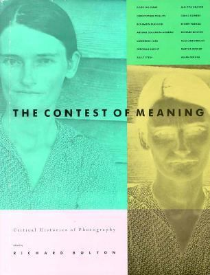 Contest of Meaning: Critical Histories of Photography 9780262022880