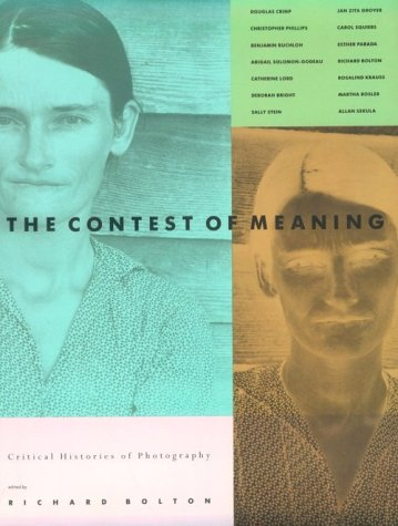 Contest of Meaning: Critical Histories of Photography 9780262521697