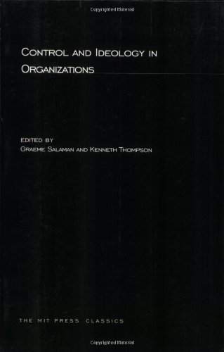 Control and Ideology in Organizations 9780262690690