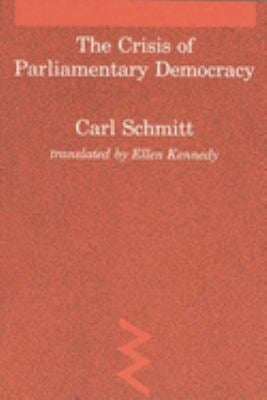 The Crisis of Parliamentary Democracy 9780262691260