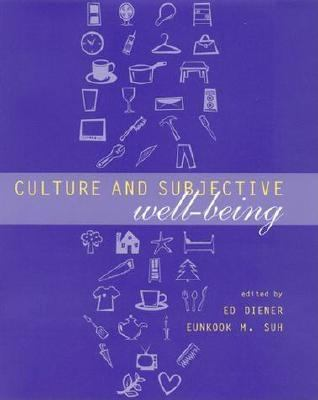 Culture and Subjective Well-Being 9780262041829
