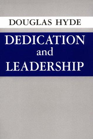 Dedication and Leadership: Philosophy 9780268000738