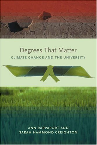 Degrees That Matter: Climate Change and the University 9780262681667