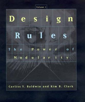 Design Rules: The Power of Modularity 9780262024662