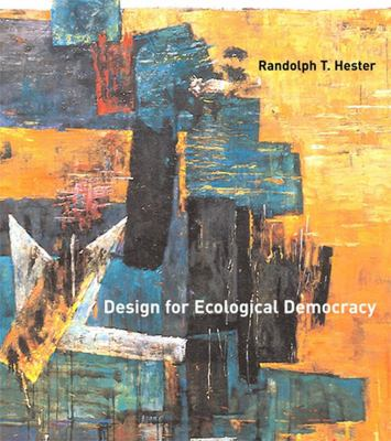 Design for Ecological Democracy 9780262515009