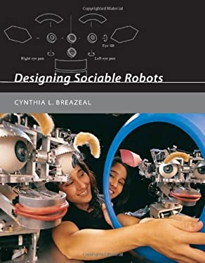 Designing Sociable Robots [With CDROM] 9780262025102