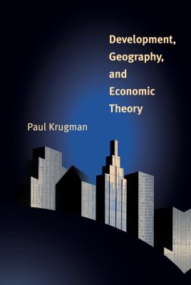 Development, Geography, and Economic Theory 9780262611350