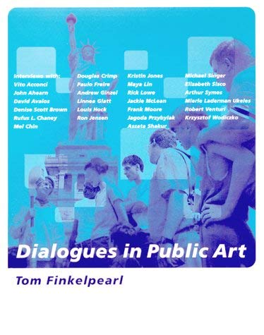 Dialogues in Public Art 9780262062091