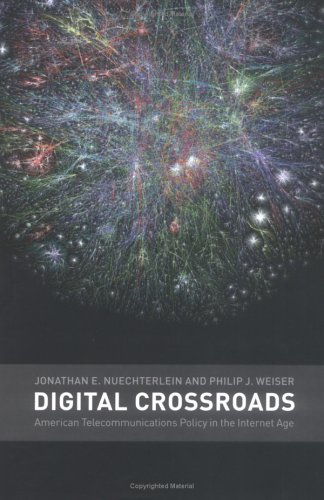 Digital Crossroads: American Telecommunications Policy in the Internet Age 9780262140911